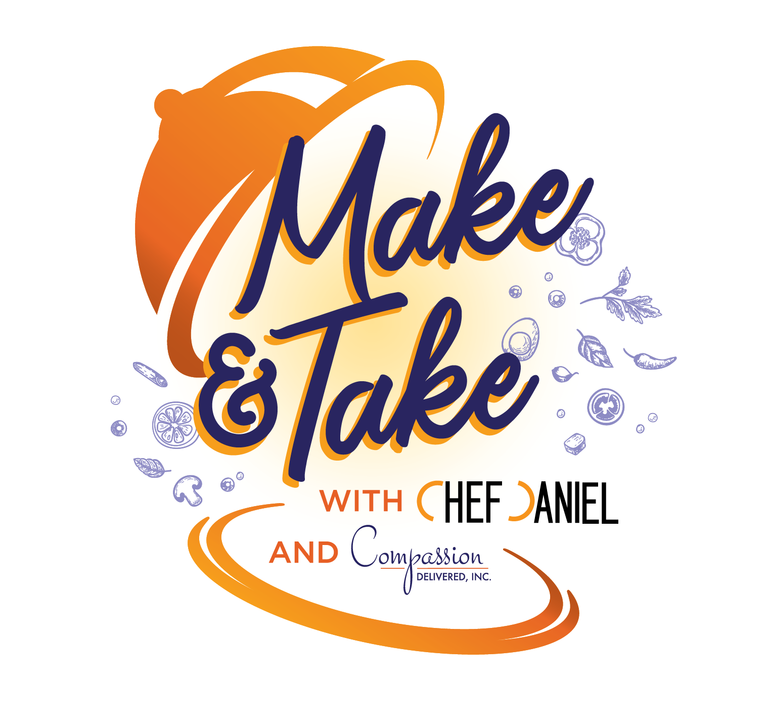 Make & Take with Chef Daniel and Compassion Delivered