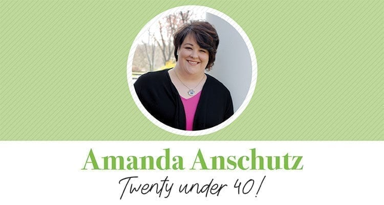 AMANDA ANSCHUTZ | TWENTY UNDER 40!